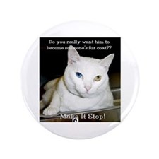 """Make it Stop 6 3.5"""" Button (100 pack)"""