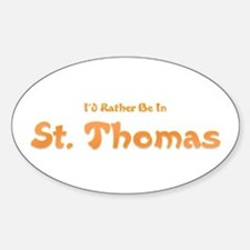 I'd Rather Be...St. Thomas Oval Decal