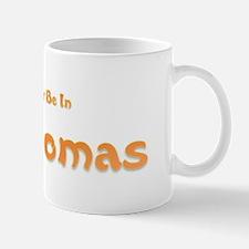 I'd Rather Be...St. Thomas Mug