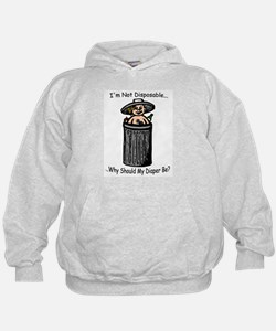 I'm Not Disposable... Hoodie