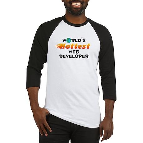World's Hottest Web d.. (C) Baseball Jersey