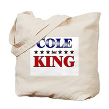 COLE for king Tote Bag