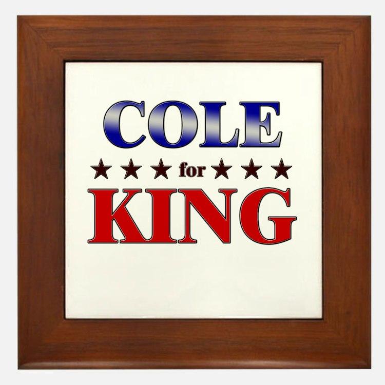 COLE for king Framed Tile
