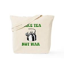 Make Tea Not War Tote Bag