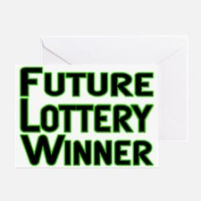 Future Lottery Winner Greeting Card