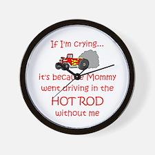 Hot Rod Cry - Mom Wall Clock