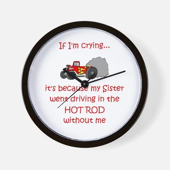 Hot Rod Cry - Sister Wall Clock