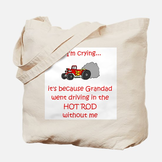 Hot Rod Cry - Grandad Tote Bag