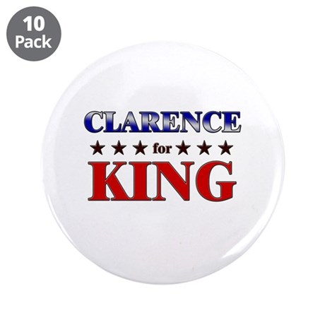 "CLARENCE for king 3.5"" Button (10 pack)"