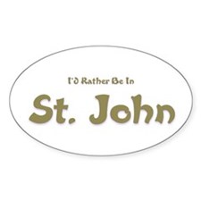 I'd Rather Be...St. John Oval Decal