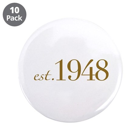 "Est. 1948 (60th Birthday) 3.5"" Button (10 pack)"