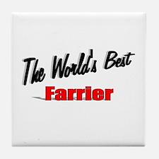"""""""The World's Best Farrier"""" Tile Coaster"""
