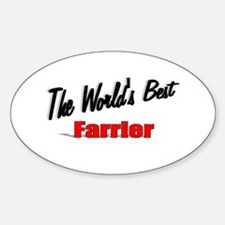 """""""The World's Best Farrier"""" Oval Decal"""