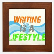 Writing is a lifestyle Framed Tile