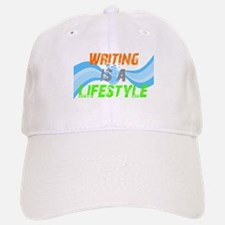 Writing is a lifestyle Baseball Baseball Cap