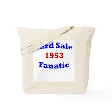 1953 yard sale fanatic Tote Bag