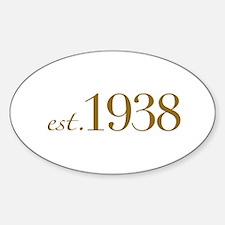 Est. 1938 (70th Birthday) Oval Decal