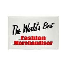 """The World's Best Fashion Merchandiser"" Rectangle"
