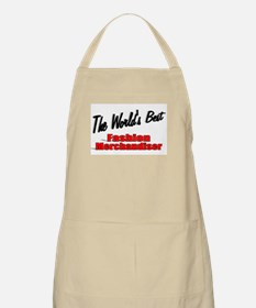 """The World's Best Fashion Merchandiser"" BBQ Apron"