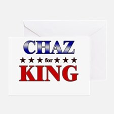 CHAZ for king Greeting Card