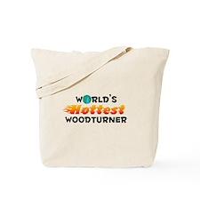 World's Hottest Woodt.. (C) Tote Bag