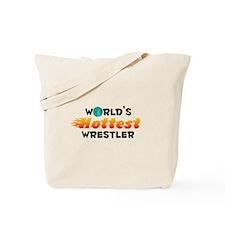 World's Hottest Wrest.. (C) Tote Bag