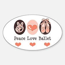 Peace Love Ballet Ballerina Oval Decal