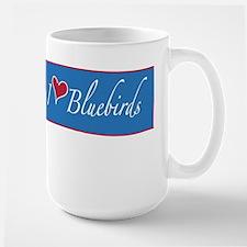 "Large ""I LOVE BLUEBIRDS""Birder Mug"