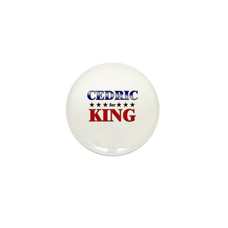 CEDRIC for king Mini Button (10 pack)