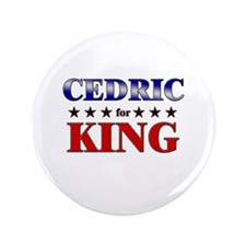 """CEDRIC for king 3.5"""" Button"""