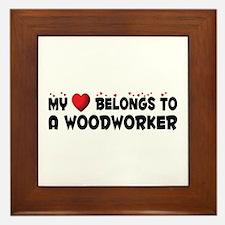 Belongs To A Woodworker Framed Tile