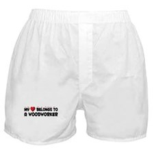 Belongs To A Woodworker Boxer Shorts
