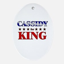 CASSIDY for king Oval Ornament