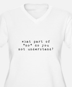 Funny What part of T-Shirt