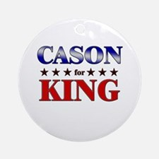 CASON for king Ornament (Round)