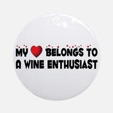 Belongs To A Wine Enthusiast Ornament (Round)