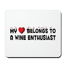 Belongs To A Wine Enthusiast Mousepad
