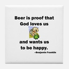 God loves us Beer Tile Coaster