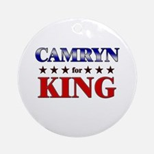 CAMRYN for king Ornament (Round)