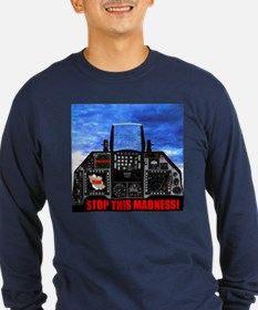 Stop This Madness Long Sleeve T-Shirt