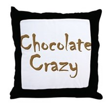 Chocolate Crazy Throw Pillow