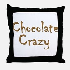 Chocolate Crazy Throw Pillow