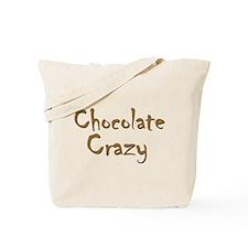 Chocolate Crazy Tote Bag