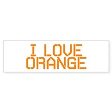I LOVE ORANGE Bumper Bumper Sticker