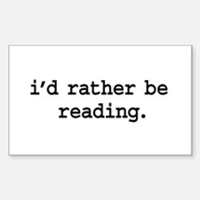 i'd rather be reading. Rectangle Decal