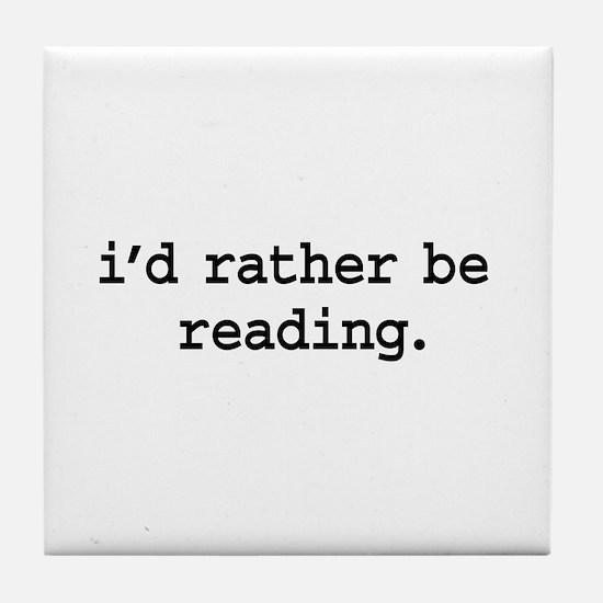 i'd rather be reading. Tile Coaster