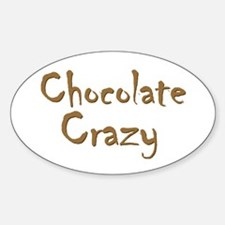 Chocolate Crazy Oval Decal