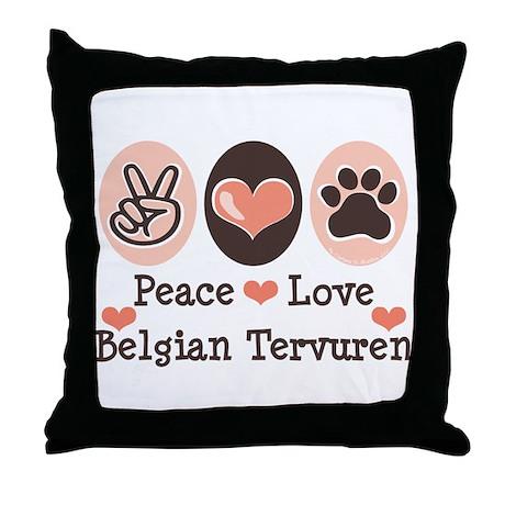 Peace Love Belgian Tervuren Throw Pillow