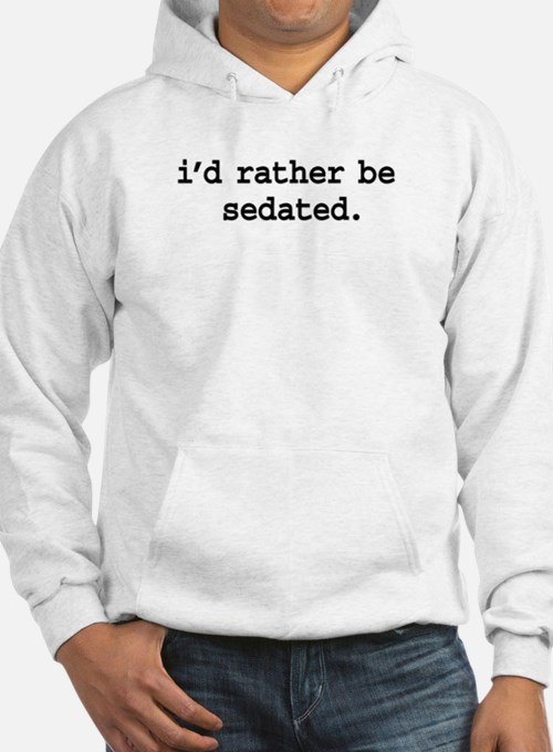 i'd rather be sedated. Jumper Hoody
