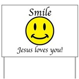 Christian smile jesus loves you Yard Signs